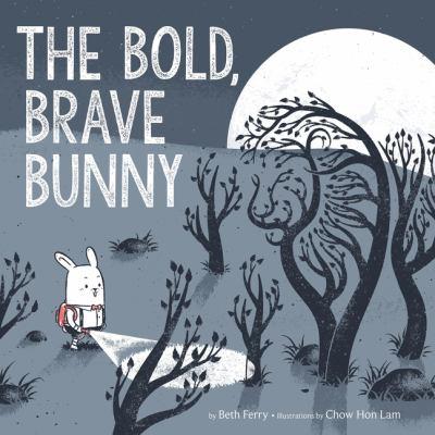 Bold Brave Bunny